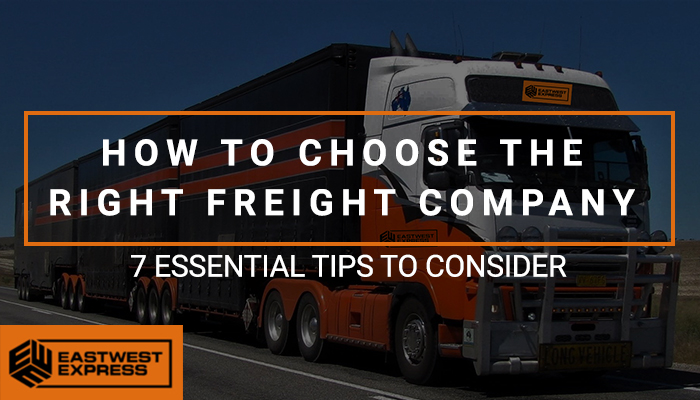 Choosing The Right Freight Company